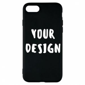 Phone case for iPhone 7 Your design
