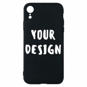 Phone case for iPhone XR Your design