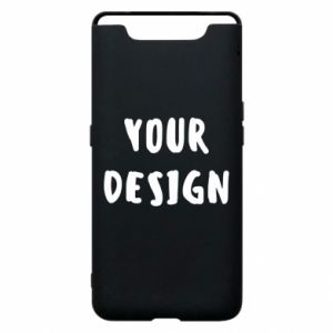 Phone case for Samsung A80 Your design