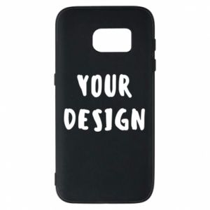Phone case for Samsung S7 Your design