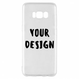 Phone case for Samsung S8 Your design