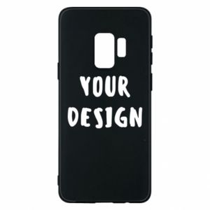 Phone case for Samsung S9 Your design