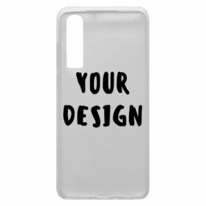 Phone case for Huawei P30 Your design