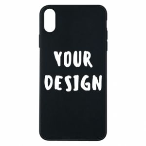 Phone case for iPhone Xs Max Your design