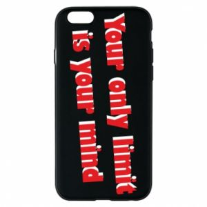 Etui na iPhone 6/6S Your only limit is ...