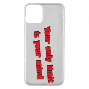 Etui na iPhone 11 Your only limit is ...