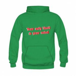 Bluza z kapturem dziecięca Your only limit is ...