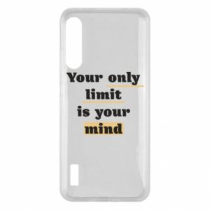 Xiaomi Mi A3 Case Your only limit is your mind