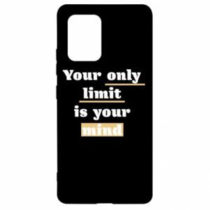 Samsung S10 Lite Case Your only limit is your mind