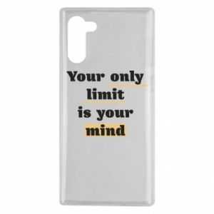 Samsung Note 10 Case Your only limit is your mind