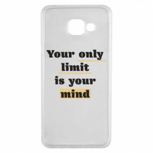 Samsung A3 2016 Case Your only limit is your mind