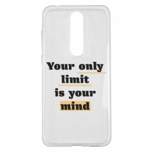 Nokia 5.1 Plus Case Your only limit is your mind