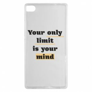 Huawei P8 Case Your only limit is your mind