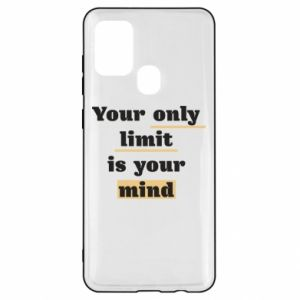 Samsung A21s Case Your only limit is your mind
