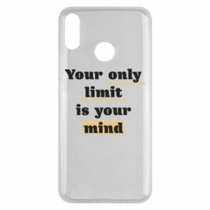 Huawei Y9 2019 Case Your only limit is your mind