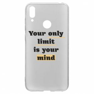 Huawei Y7 2019 Case Your only limit is your mind