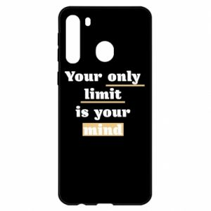 Samsung A21 Case Your only limit is your mind