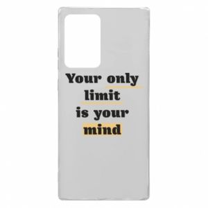 Samsung Note 20 Ultra Case Your only limit is your mind