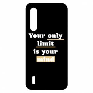 Xiaomi Mi9 Lite Case Your only limit is your mind