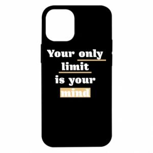 iPhone 12 Mini Case Your only limit is your mind
