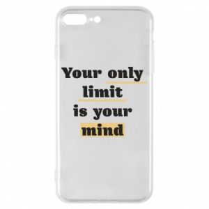 Etui na iPhone 8 Plus Your only limit is your mind