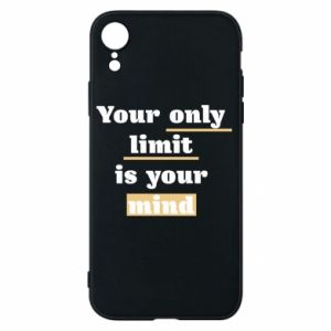 Etui na iPhone XR Your only limit is your mind