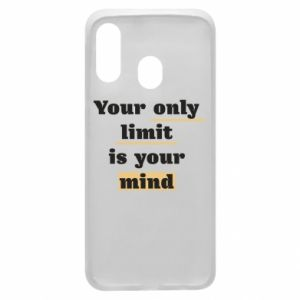 Etui na Samsung A40 Your only limit is your mind