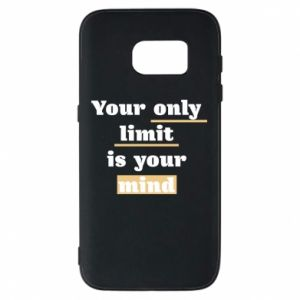 Etui na Samsung S7 Your only limit is your mind