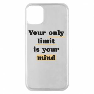 Etui na iPhone 11 Pro Your only limit is your mind