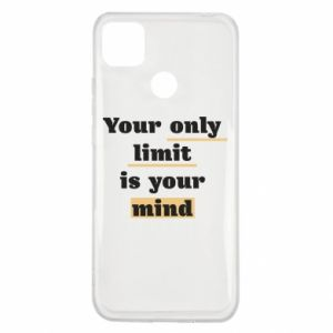 Xiaomi Redmi 9c Case Your only limit is your mind