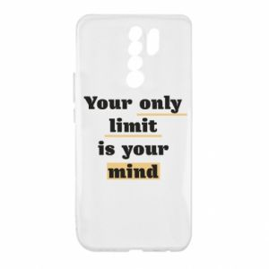Xiaomi Redmi 9 Case Your only limit is your mind