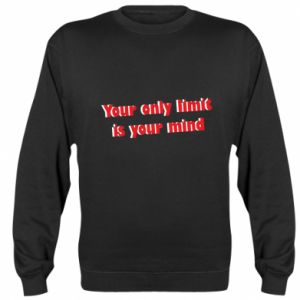 Bluza (raglan) Your only limit is ...