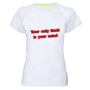 Damska koszulka sportowa Your only limit is ...
