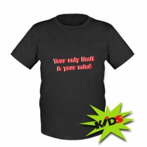 Dziecięcy T-shirt Your only limit is ...