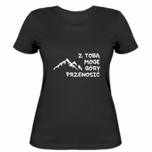 Women's t-shirt With you I can move mountains