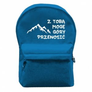 Backpack with front pocket With you I can move mountains