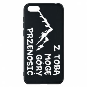 Phone case for Huawei Y5 2018 With you I can move mountains