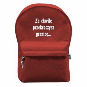 Plecak z przednią kieszenią Za chwilę przekroczysz granicę