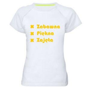 Damska koszulka sportowa Zabawna, piękna, zajęnta