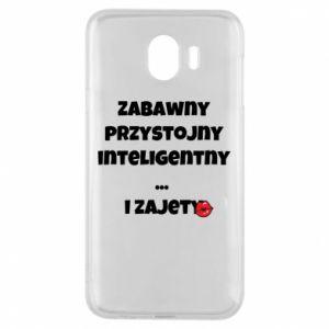 Etui na Samsung J4 Zabawny przystojny inteligentny... i zajety