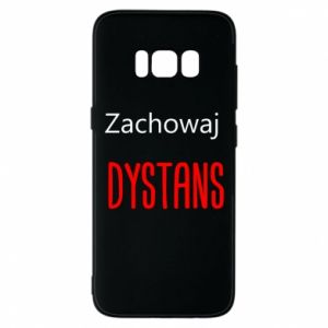Phone case for Samsung S8 Keep distance