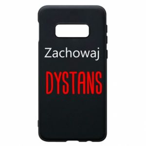 Phone case for Samsung S10e Keep distance - PrintSalon