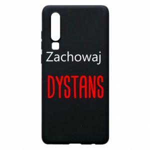 Phone case for Huawei P30 Keep distance - PrintSalon