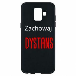 Phone case for Samsung A6 2018 Keep distance - PrintSalon