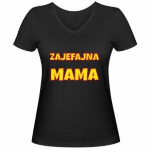 Damska koszulka V-neck Zajefajna mama