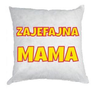 Poduszka Zajefajna mama
