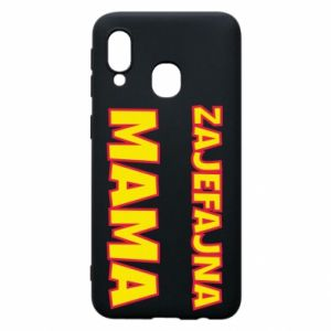 Phone case for Samsung A40 Cool mom