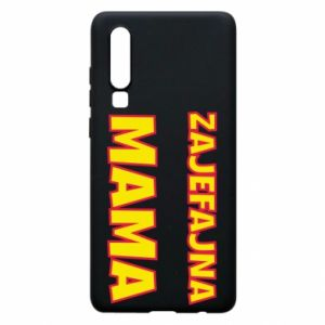 Phone case for Huawei P30 Cool mom