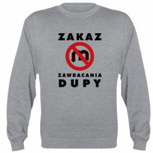 Bluza Zakaz zawracania dupy