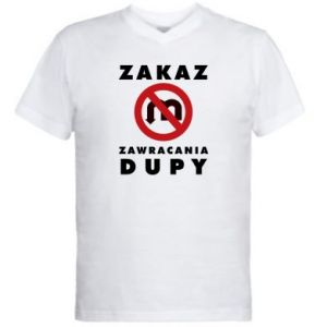 Męska koszulka V-neck Zakaz zawracania dupy